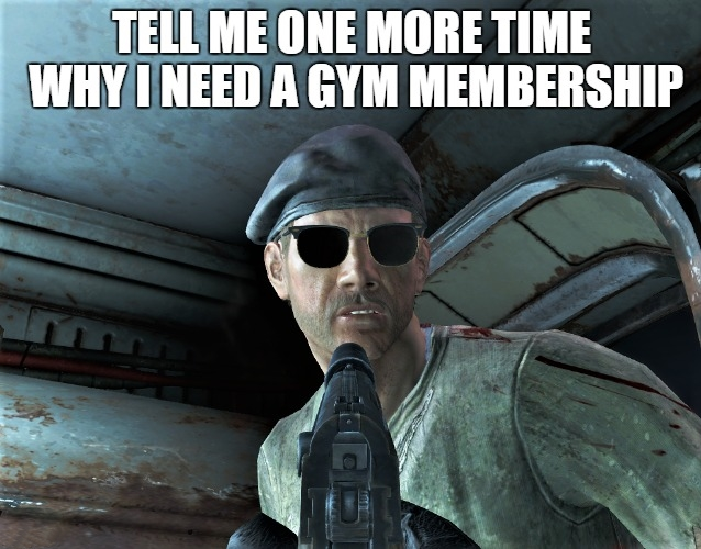 Fallout 4 Pushing gym memberships