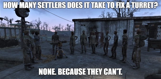 fallout 4 useless settlers cant fix their own things.jpg