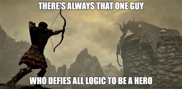 skyrim defying logic to be a hero.jpg